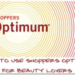 Make The Most Of Shoppers Drug Mart Optimum For Beauty Lovers