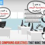 Teach English Grammar - Compound Adjectives - Formation, Usage and Grammar Practice
