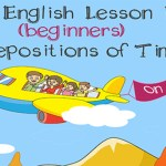 ESL teachers - A1 Prepositions Of Time - at on in Beginner English Lesson - on Vacation700x400