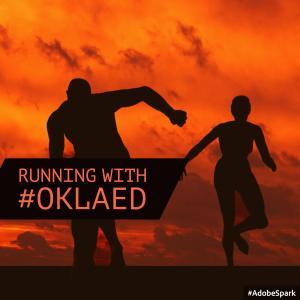 Running with #Oklaed