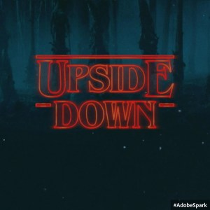 Graphic with the phrase upside down