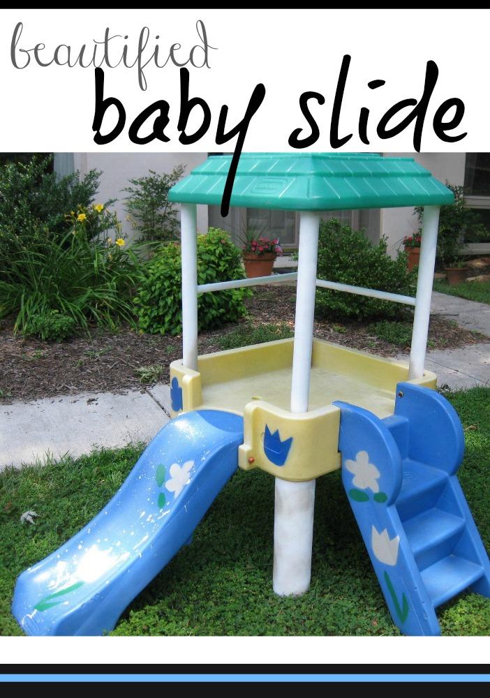 beautified baby slide   outdoor fun @teachmama.com
