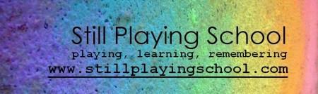 still playing school