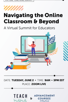 Virtual Summit for Educators: Navigating the Online Classroom & Beyond