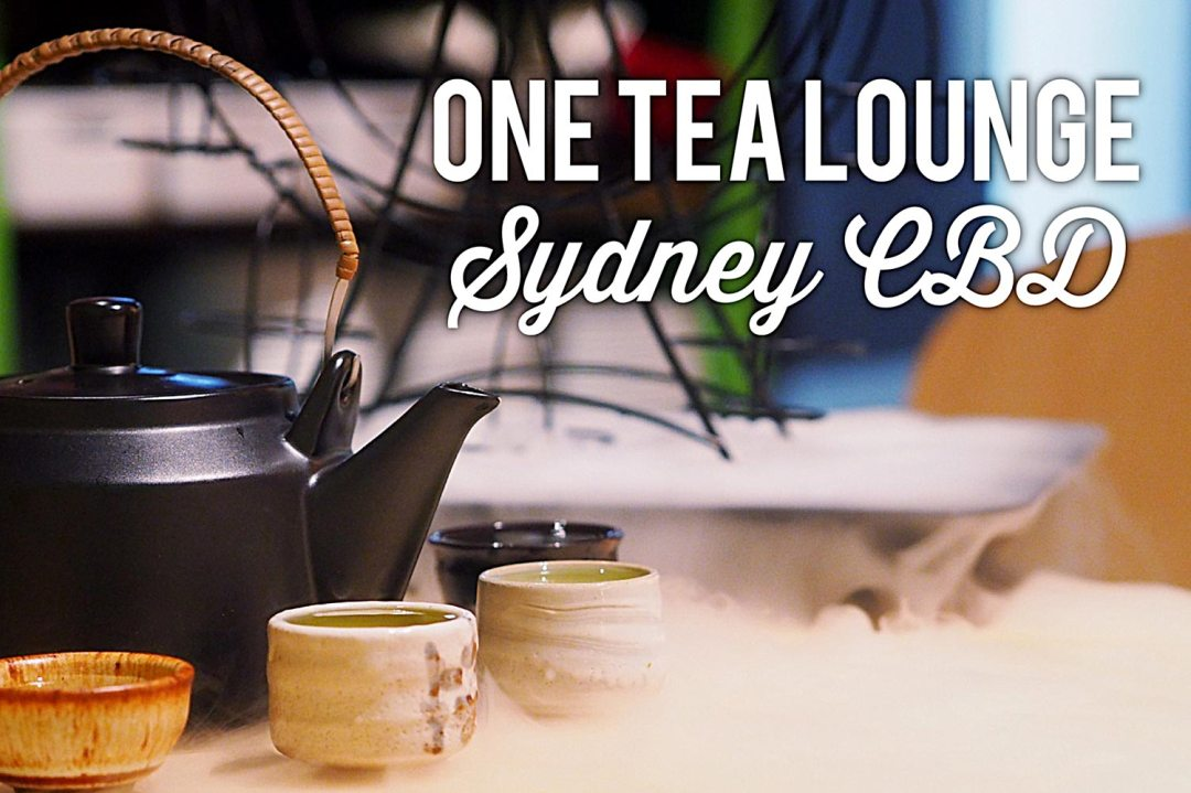Sydney Food Blog Review of One Tea Lounge, Sydney CBD