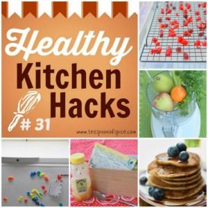 Healthy Kitchen Hacks #31 – Easy Kitchen Refreshers