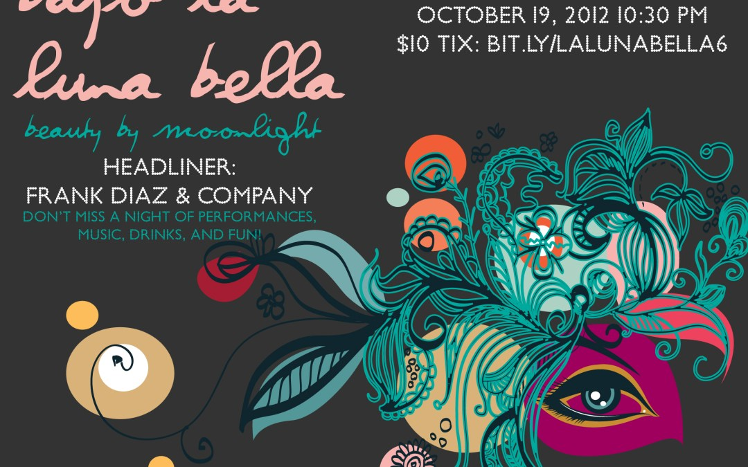 WEPA! Our 6th installment of NOCHE BOHEMIA performance salon is Friday Oct. 19 2012!