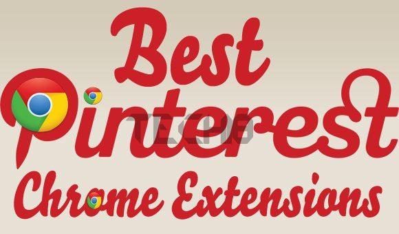 Pinterest Chrome Extensions 15 Best Pinterest Google Chrome Extensions