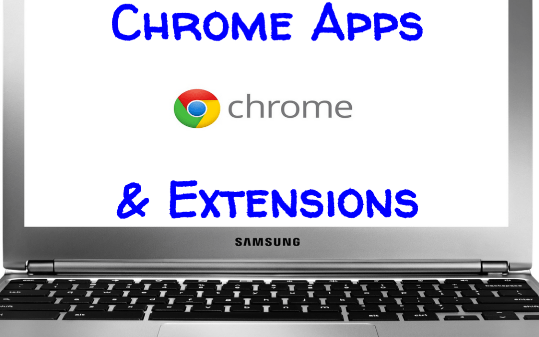 Chrome Apps & Extensions
