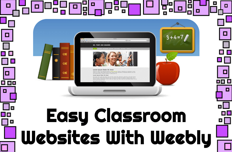 Wednesday Workshop – Easy Classroom Websites With Weebly