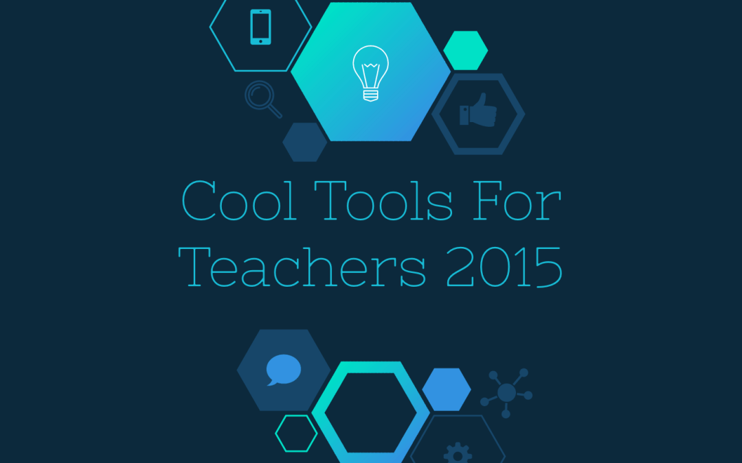Wednesday Workshop – Cool Tools For Teachers 2015