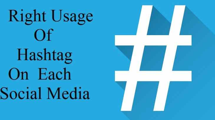 Right Usage of Hashtags