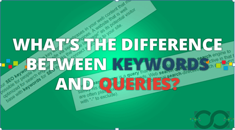 Difference Between Queries and Keywords