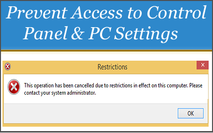 Prevent Access to Control Panel and PC Settings