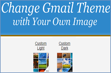 Change Gmail Theme with Your Own Image