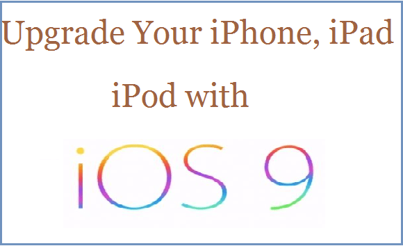 Download and Install iOS 9 on iPhone and iPad