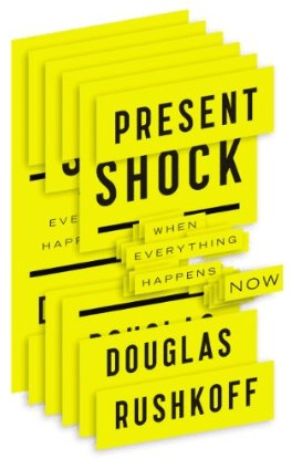 Present Shock cover by Douglas Rushkoff