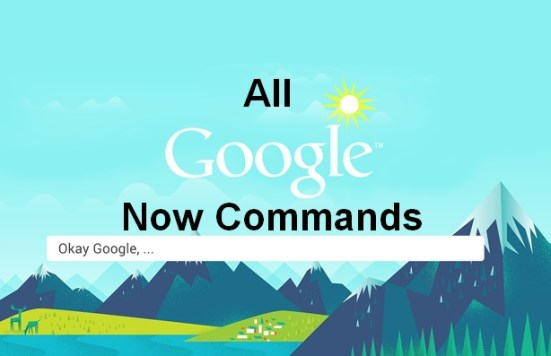 all google now commands