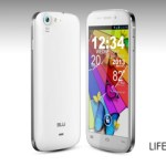 Blu Life One, Life Play & Life View Quad Core Android 4.2 JB Phones