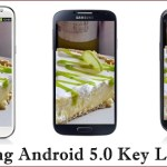 Samsung Galaxy Phones Android 5.0 Key Lime Pie Update Schedule, Devices, Phones