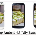 Samsung Galaxy Android 4.3 Jelly Bean Update Schedule for Phone & Tablets