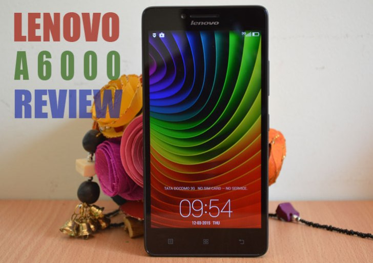 Lenovo A6000 – Is it the best budget 4G Smartphone available now?