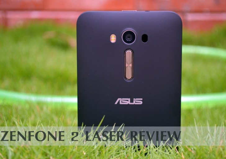 Asus Zenfone 2 Laser Review : A reliable all-rounder