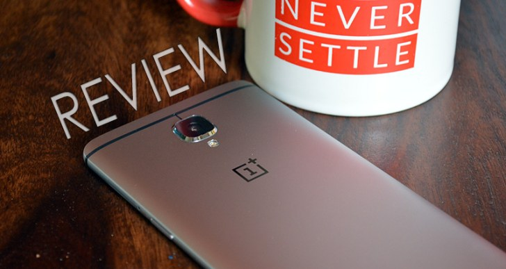 OnePlus 3 Review – The Giant Slayer