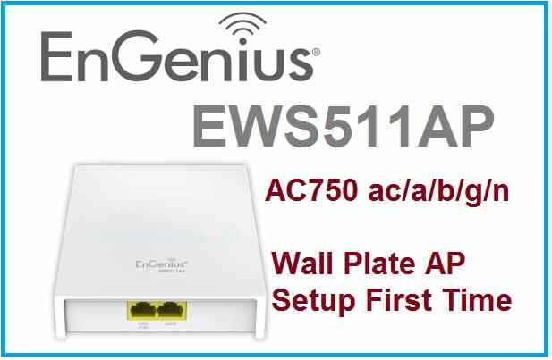 EnGenius Wireless EWS511AP Wall Plate Access Point Configuration