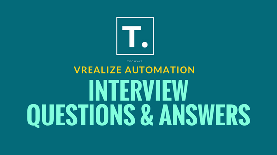vrealize automation interview questions and answers - Second Interview Tips Second Interview Questions Part2