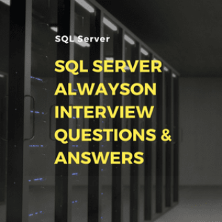 SQL Server Alwayson Interview Questions U0026 Answers  Server Interview Questions