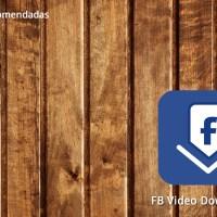 Descargar vídeos de Facebook en Android