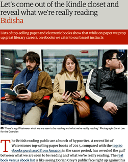 Let's come out of the Kindle closet and reveal what we're really reading - Bidisha - Comment is free - The Guardian