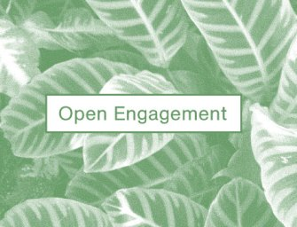 Open Engagement: A Social Response