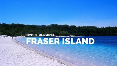 Tour de l'île Fraser Island