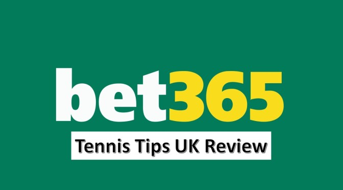 Bet365 Tennis Review | Which Bookmaker is best for Tennis Betting ...