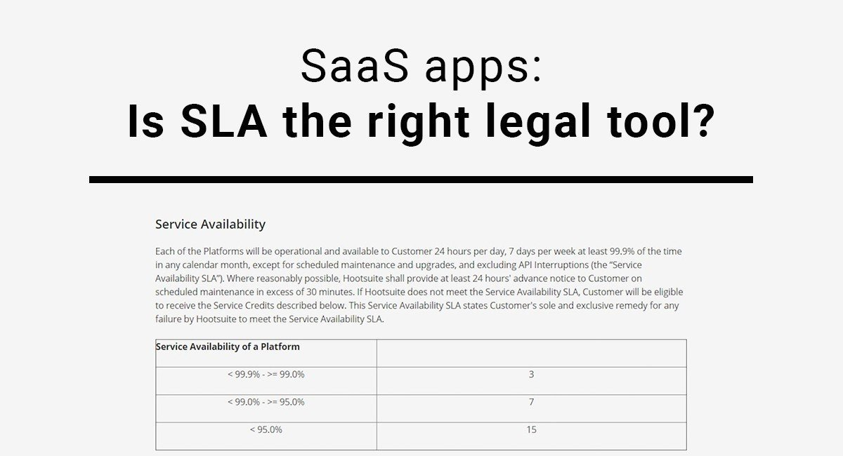 Saas Apps Is Sla The Right Legal Tool Termsfeed