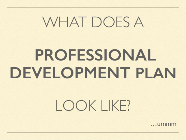 Creating a Personal Development Plan The What, Why and How! terptree - pdp plan example