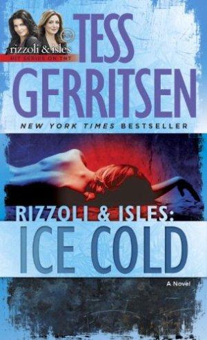 Tess Gerritsen - Ice Cold