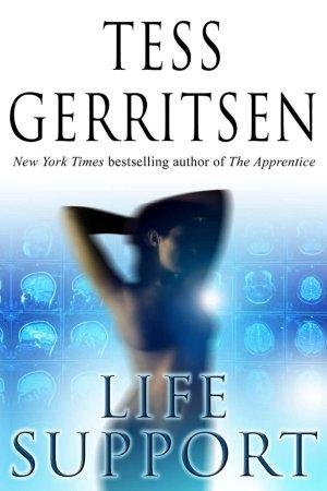 Tess Gerritsen - Life Support