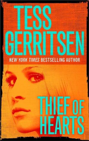 Tess Gerritsen - Thief Of Hearts