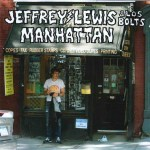 New Release: Jeffrey Lewis & Los Bolts – Manhattan