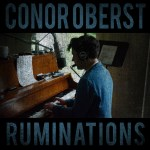 Album Review: Conor Oberst – Ruminations