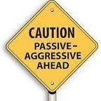 passive-aggressive-caution_1