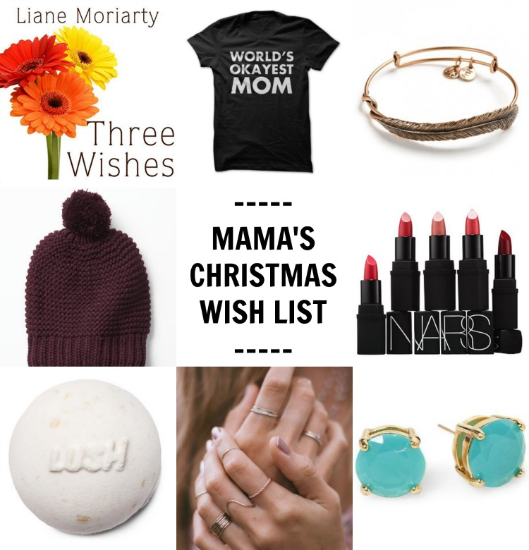 Mama's Christmas Wish List