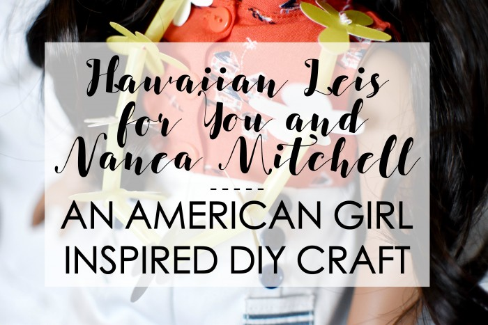 American Girl Hawaiian Lei DIY