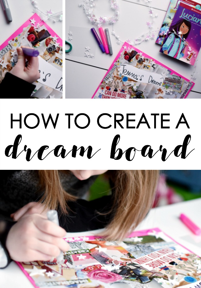 HOW TO CREATE A DREAM BOARD