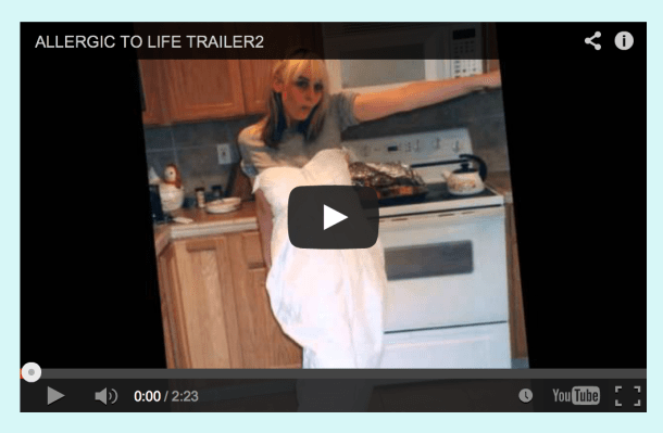 Trailer for Allergic to Life