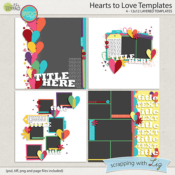 Digital Scrapbook Template - Hearts to Love Scrapping with Liz - love templates