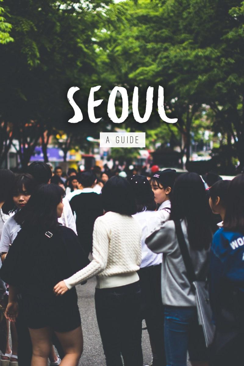 City guide: Seoul